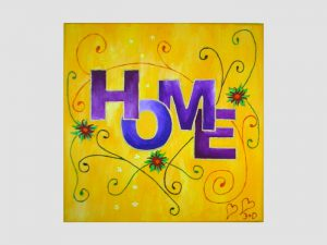 Acrylbild mit HOME Motiv