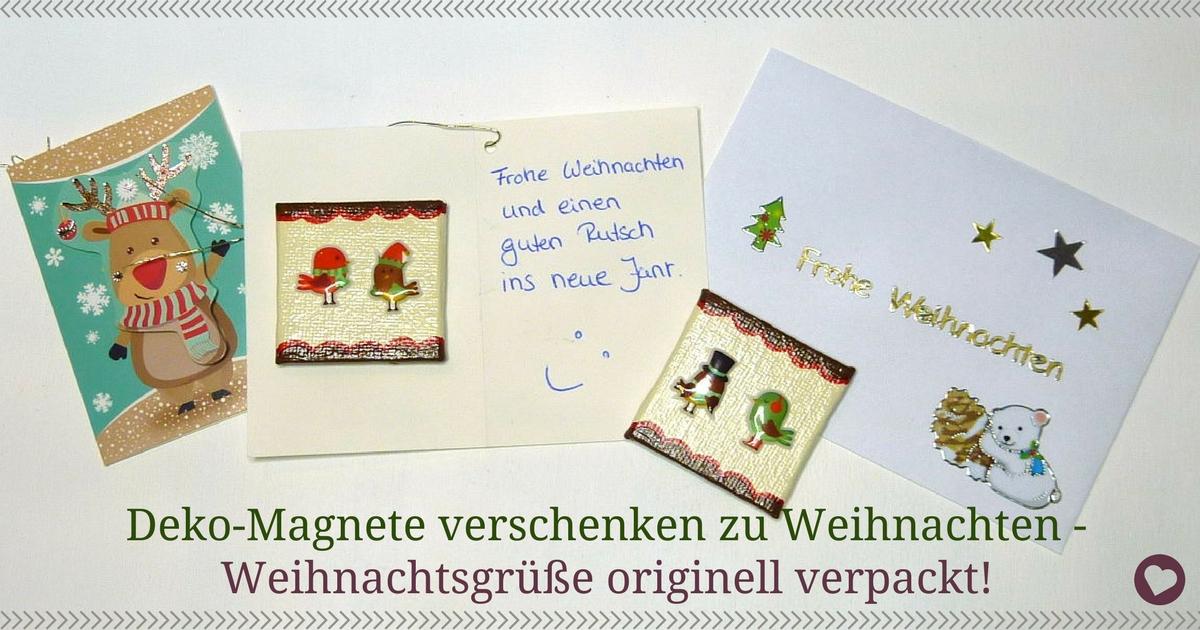 Deko-Magnete verschenken zu Weihnachten - Weihnachtsgrüße originell verpackt!