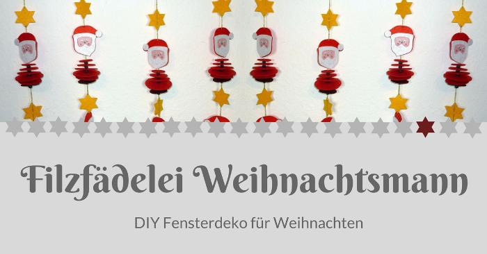 Filzfädelei Weihnachtsmann - DIY Fensterdeko für Weihnachten