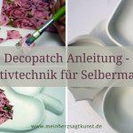 Decopatch Anleitung - Kreativtechnik für Selbermacher