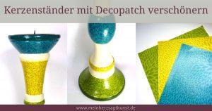 Kerzenständer mit Decopatch verschönern