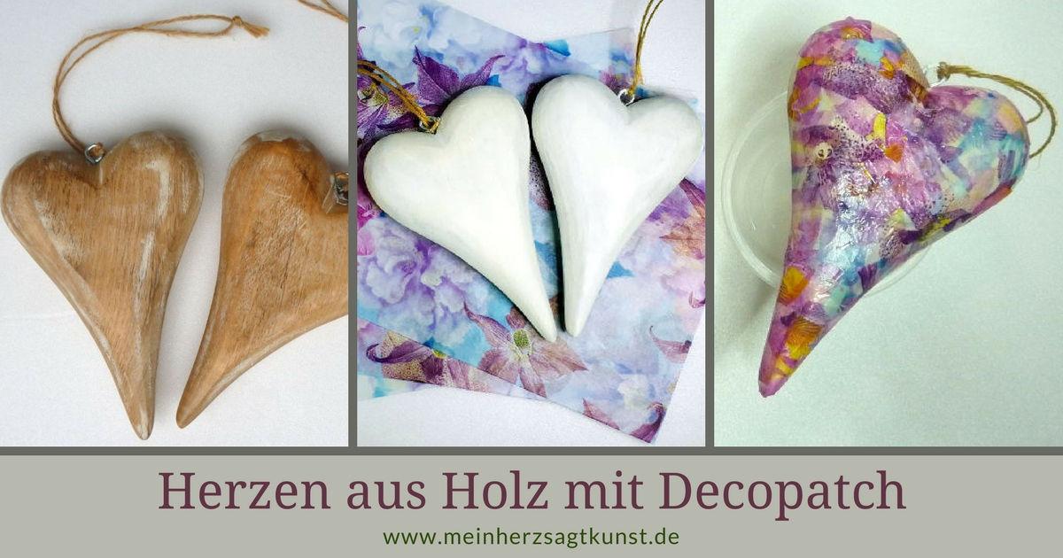 Herzen aus Holz mit Decopatch Papier gestalten