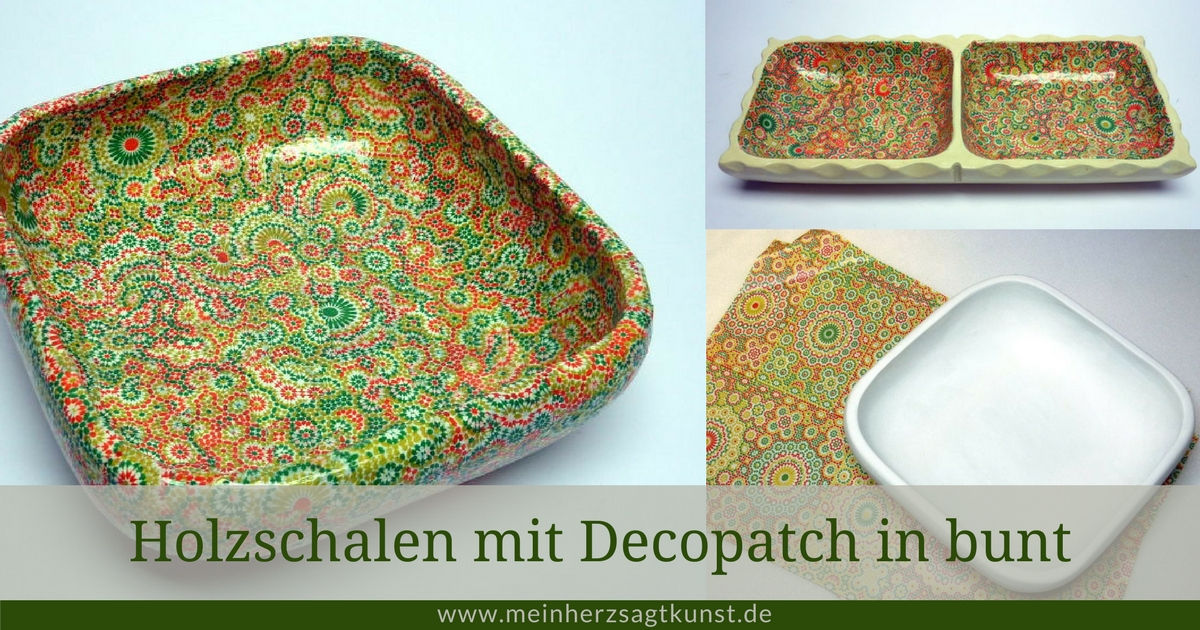 Holzschalen mit Decopatch in bunt
