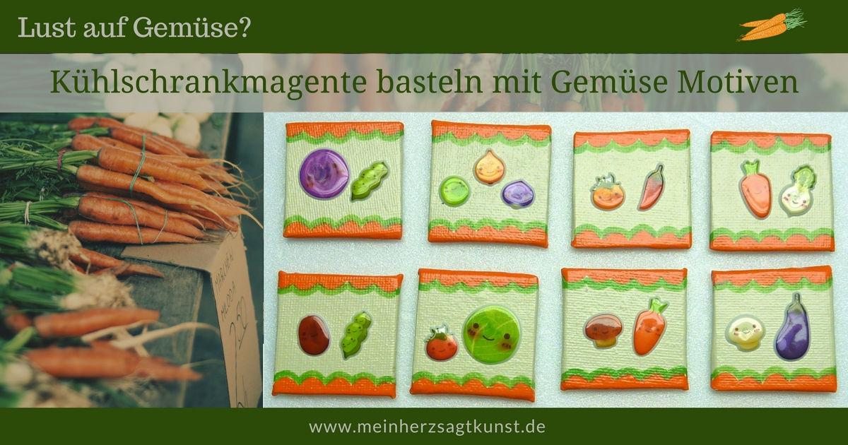 Kühlschrankmagnete basteln mit Gemüse Motiven