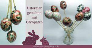Ostereier gestalten mit Decopatch