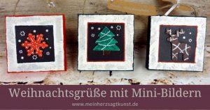 Drei Ideen für Weihnachtsgrüße mit Mini-Bildern