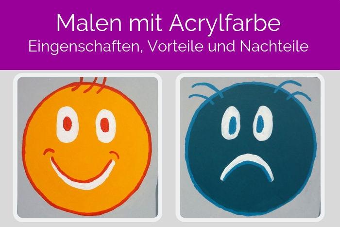 Malen mit Acrylfarben: Eigenschaften, Vorteil und Nachteile