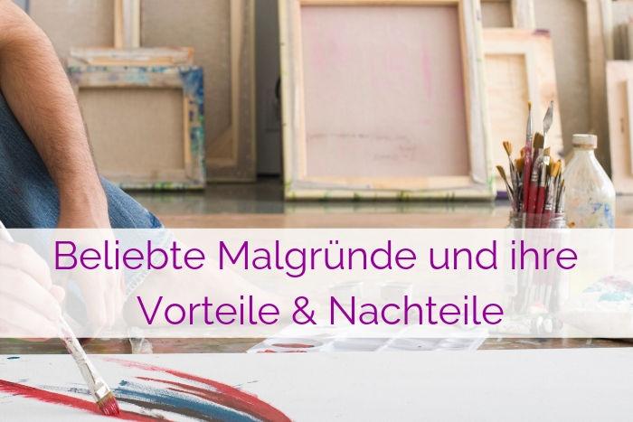 Beliebte Malgründe der Malerei – Vorteile & Nachteile