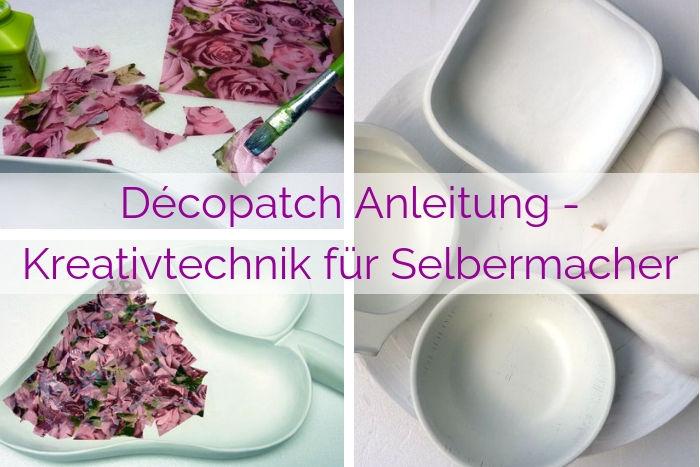 Décopatch Anleitung – Kreativtechnik für Selbermacher