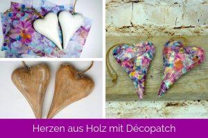 DIY Herzen aus Holz mit Décopatch gestaltet