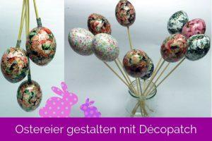 DIY Ostereier mit Décopatch