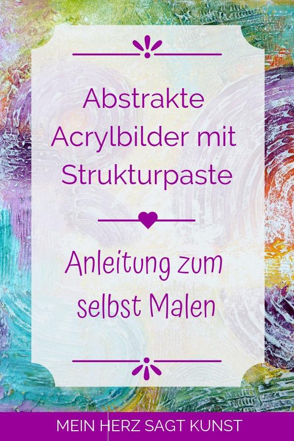 Abstrakte Acrylbilder mit Struktur Schritt-für-Schritt Anleitung