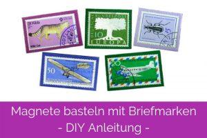 Magnete basteln aus Briefmarken und Magnetfolie
