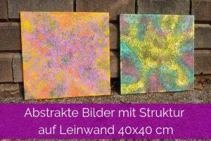 Abstrakte Bilder mit Struktur auf Leinwand 40x40 cm